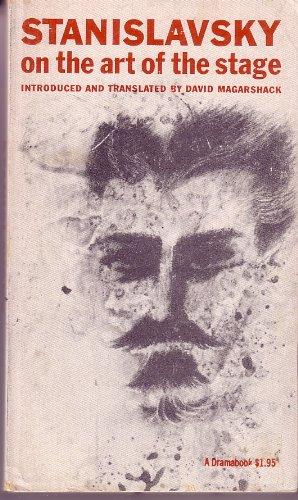 Stanislavsky on the Art of the Stage (Dramabook): Stanislavsky, Konstantin