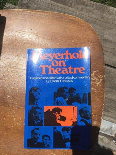 Meyerhold on Theatre: Meierkhold, V. E., Meyerhold, Vsevolod