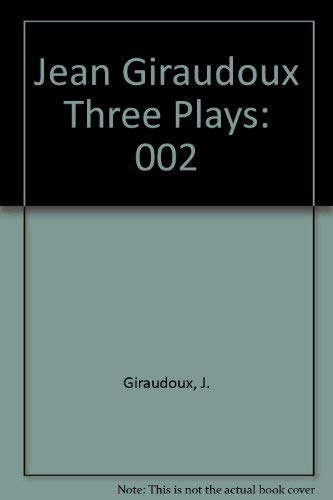 Three Plays: Volume 2 [Siegfried, Amphitryon 38, Electra] (A Mermaid Drama Book 0731): Jean ...