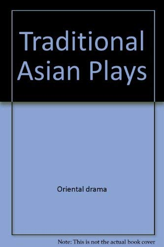 9780809007493: Traditional Asian Plays