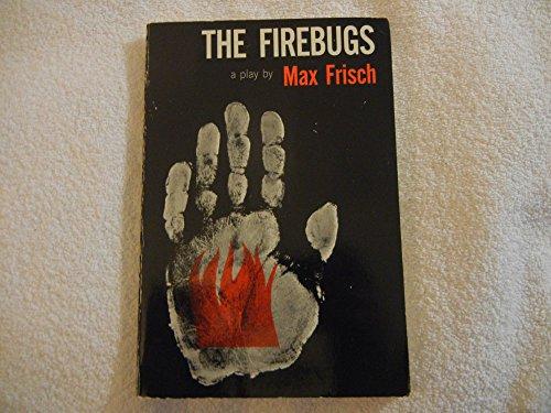 Firebugs (9780809012060) by Max Frisch