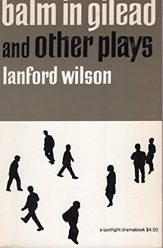 9780809012084: Balm in Gilead and Other Plays (Spotlight Dramabook)