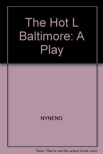 The Hot L Baltimore: Wilson, Lanford