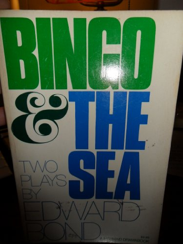 Bingo & The sea: Two plays (A: Bond, Edward