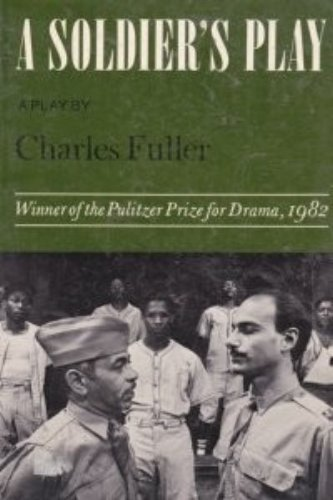 A Soldier's Play: A Play 9780809012442 A black sergeant cries out in the night,  They still hate you,  then is shot twice and falls dead. Set in 1944 at Fort Neal, a segregate