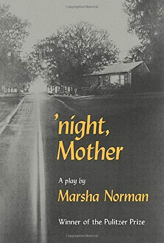 'Night, Mother: A Play (0809012464) by Marsha Norman
