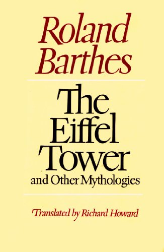 9780809013913: The Eiffel Tower and Other Mythologies