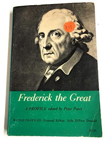 9780809014026: Frederick the Great: A Profile (World Profiles)