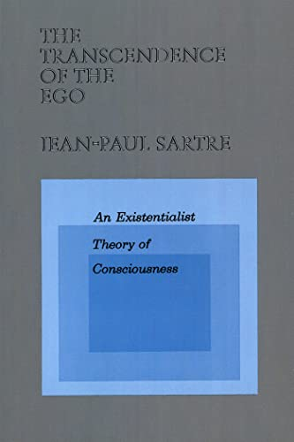9780809015450: The Transcendence of the Ego: An Existentialist Theory of Consciousness