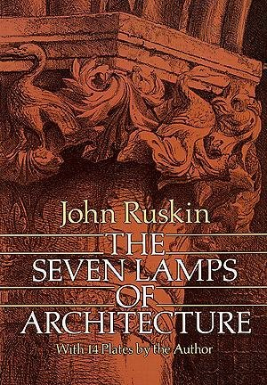 9780809015474: The Seven Lamps of Architecture