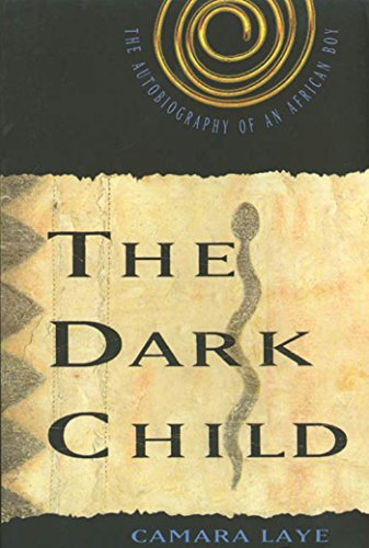 9780809015481: The Dark Child: The Autobiography of an African Boy