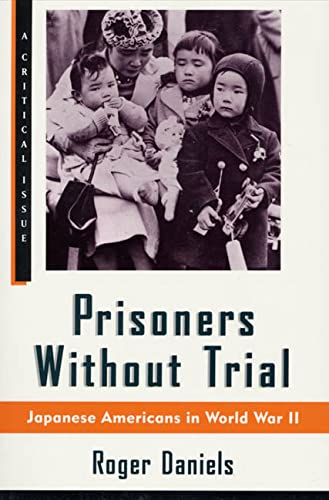 9780809015535: Prisoners Without Trial: Japanese Americans in World War II