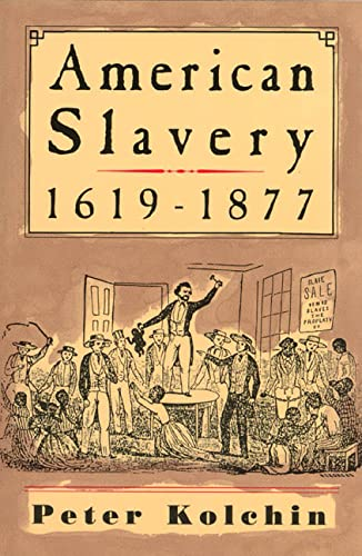 9780809015542: American Slavery, 1619-1877 (American century series)