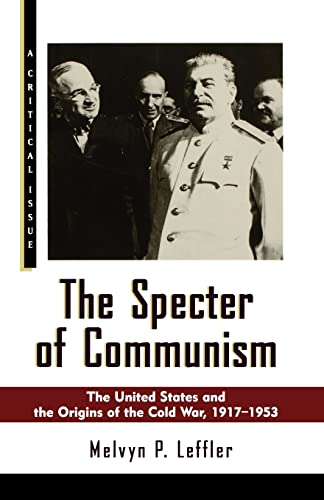 9780809015740: The Specter of Communism: The United States and the Origins of the Cold War, 1917-1953