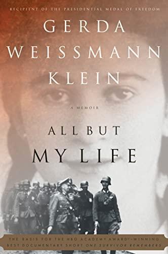 All But My Life.: KLEIN, Gerda Weissmann.