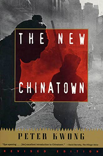 The New Chinatown (0809015854) by Kwong, Peter
