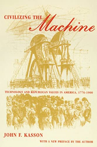 9780809016204: Civilizing the Machine: Technology and Republican Values in America, 1776-1900