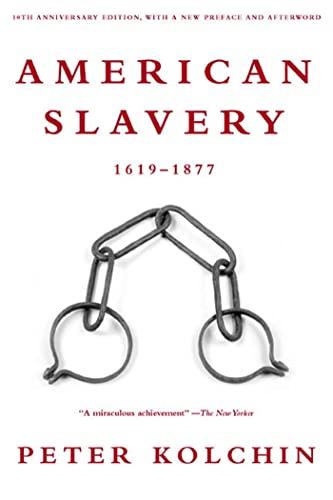 9780809016303: American Slavery, 1619-1877