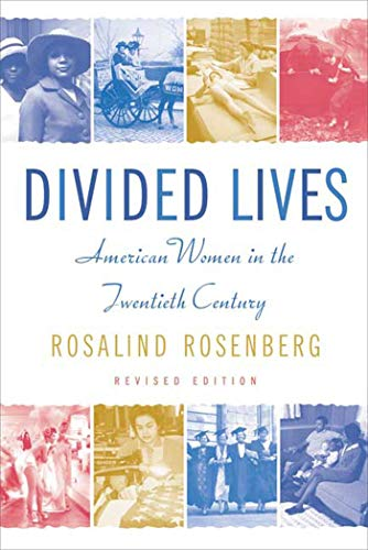 9780809016310: Divided Lives: American Women in the Twentieth Century