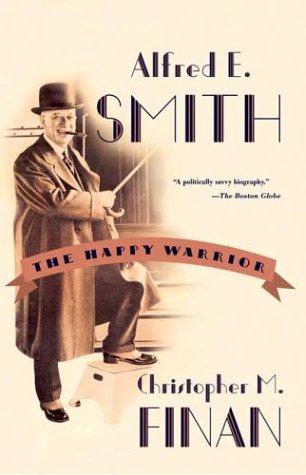 9780809016327: Alfred E. Smith: The Happy Warrior