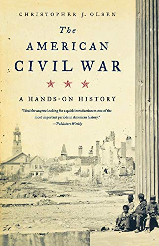9780809016402: The American Civil War: A Hands-on History