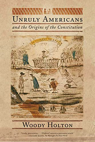 9780809016433: Unruly Americans and the Origins of the Constitution