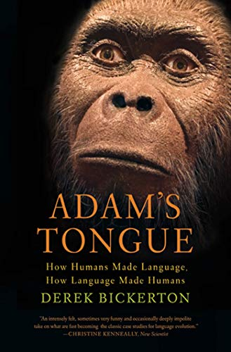 9780809016471: Adam's Tongue: How Humans Made Language, How Language Made Humans