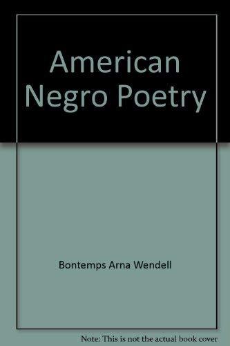 American Negro poetry (American century series): Bontemps, Arna Wendell