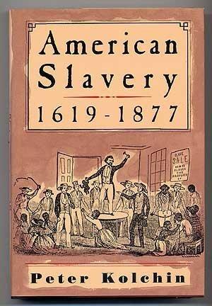 9780809025688: American Slavery, 1619-1877