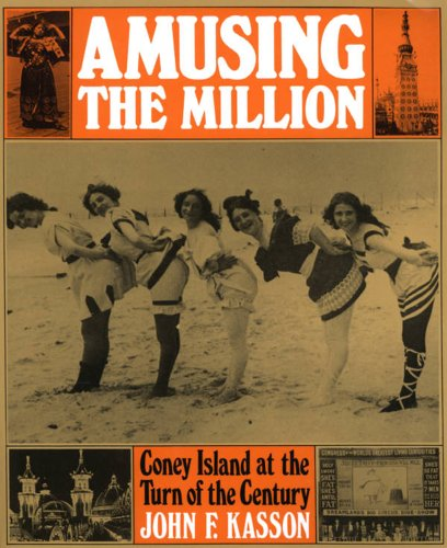 9780809026173: Amusing the million: Coney Island at the turn of the century (American century series)