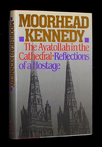 The Ayatollah in the Cathedral: Kennedy, Moorhead
