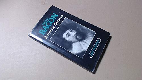 Francis Bacon: Anthony Quinton