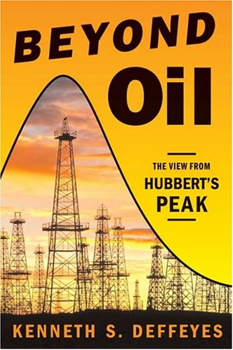 9780809029563: Beyond Oil: The View from Hubbert's Peak