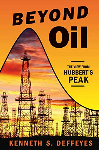 9780809029570: Beyond Oil: The View from Hubbert's Peak