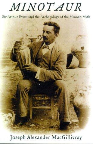 9780809030354: Minotaur: Sir Arthur Evans and the Archaeology of the Minoan Myth