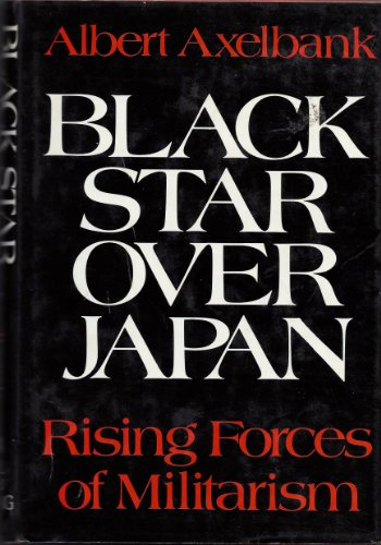 9780809030453: Black Star Over Japan: Rising Forces of Militarism