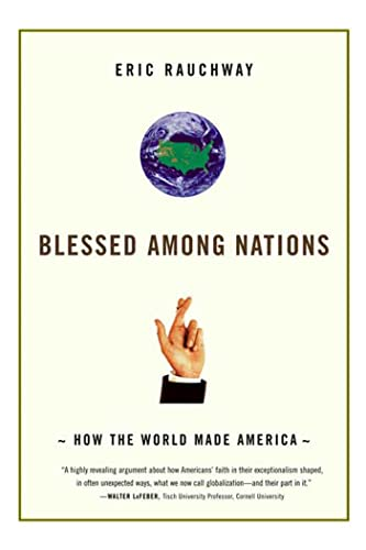 Blessed Among Nations: How the
