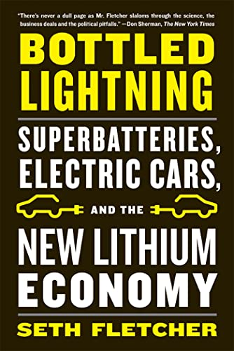 9780809030644: Bottled Lightning: Superbatteries, Electric Cars, and the New Lithium Economy