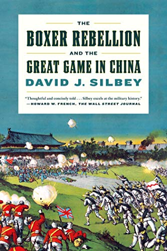 9780809030750: The Boxer Rebellion and the Great Game in China: A History