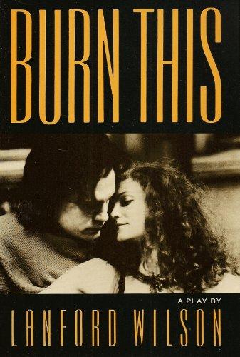9780809032495: Burn This: A Play (A Mermaid Dramabook)