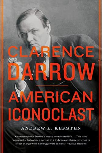 9780809034796: Clarence Darrow: American Iconoclast