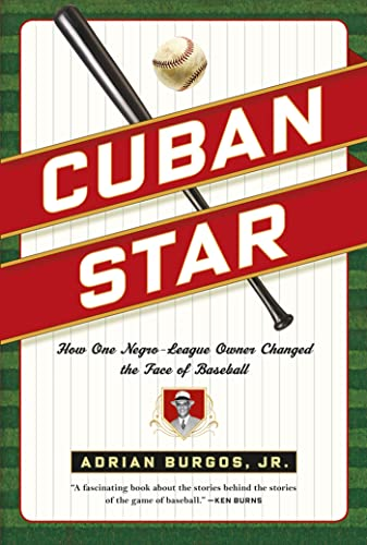 9780809037209: Cuban Star: How One Negro-League Owner Changed the Face of Baseball