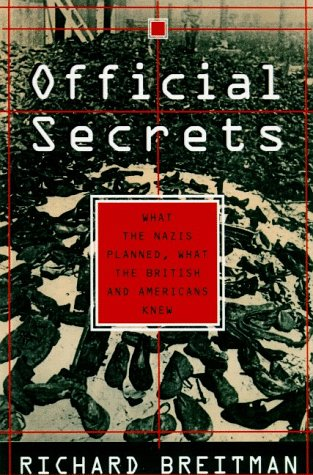9780809038190: Official Secrets: What the Nazis Planned, What the British and Americans Knew