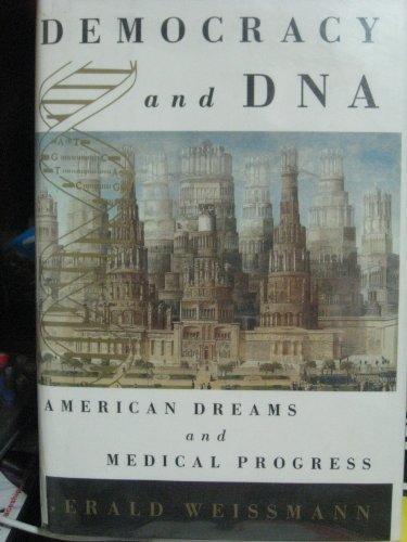 9780809039050: Democracy and DNA: American Dreams and Medical Progress