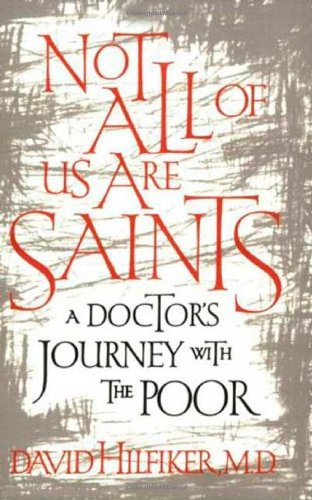 9780809039210: Not All of Us Are Saints: A Doctor's Journey With the Poor