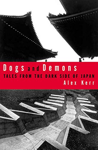 9780809039432: Dogs and Demons: Tales from the Dark Side of Japan
