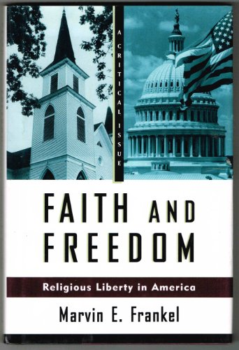 9780809043774: Faith and Freedom: Religious Liberty in America (A Critical Issue)