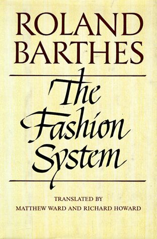 9780809044375: The Fashion System