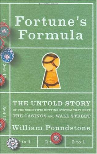 9780809046379: Fortune's Formula: The Untold Story Of The Scientific Betting System That Beat The Casinos And Wall Street
