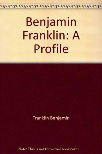 Daniel Boorstin's Copy of Benjamin Franklin, a Profile